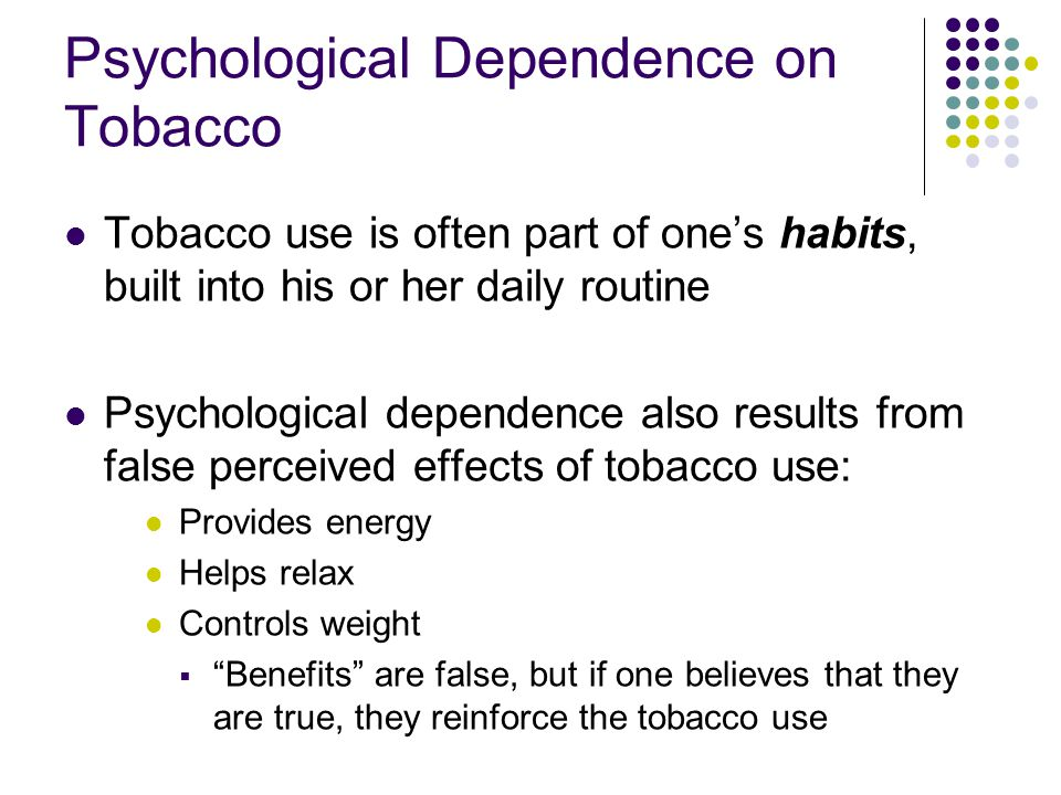 Psychological Dependence on Tobacco