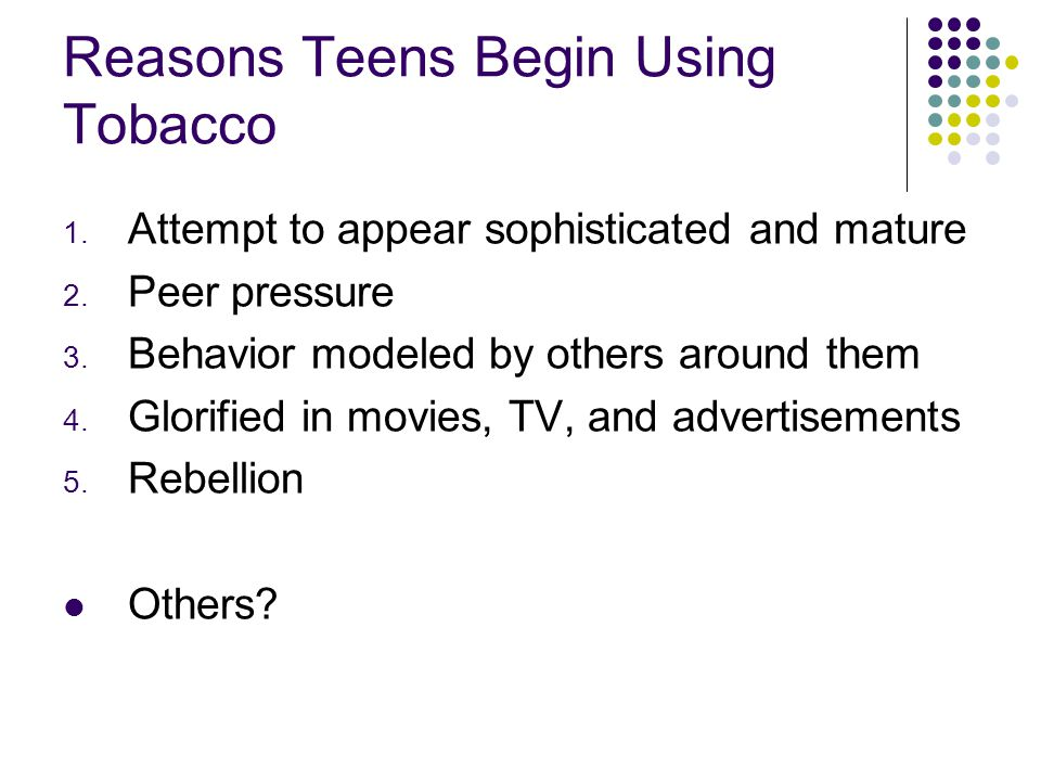 Reasons Teens Begin Using Tobacco