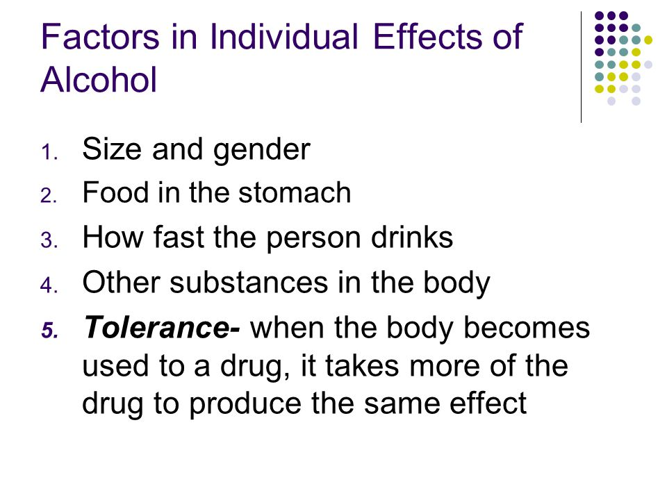 Factors in Individual Effects of Alcohol