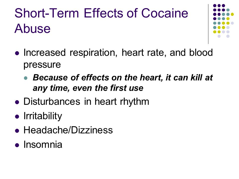 Short-Term Effects of Cocaine Abuse