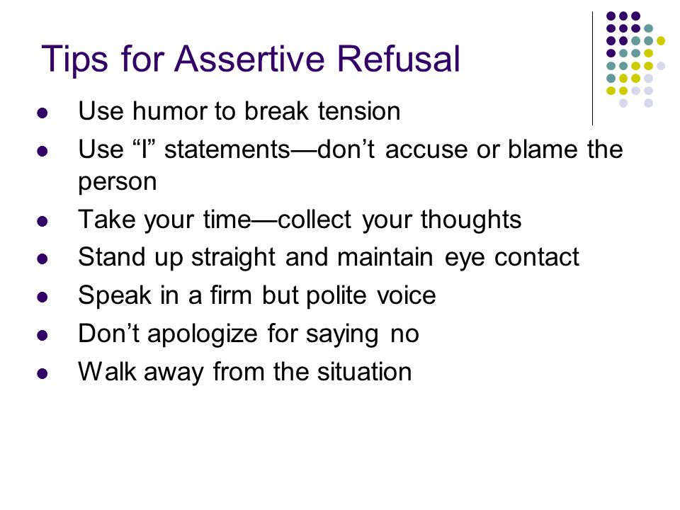 Tips for Assertive Refusal