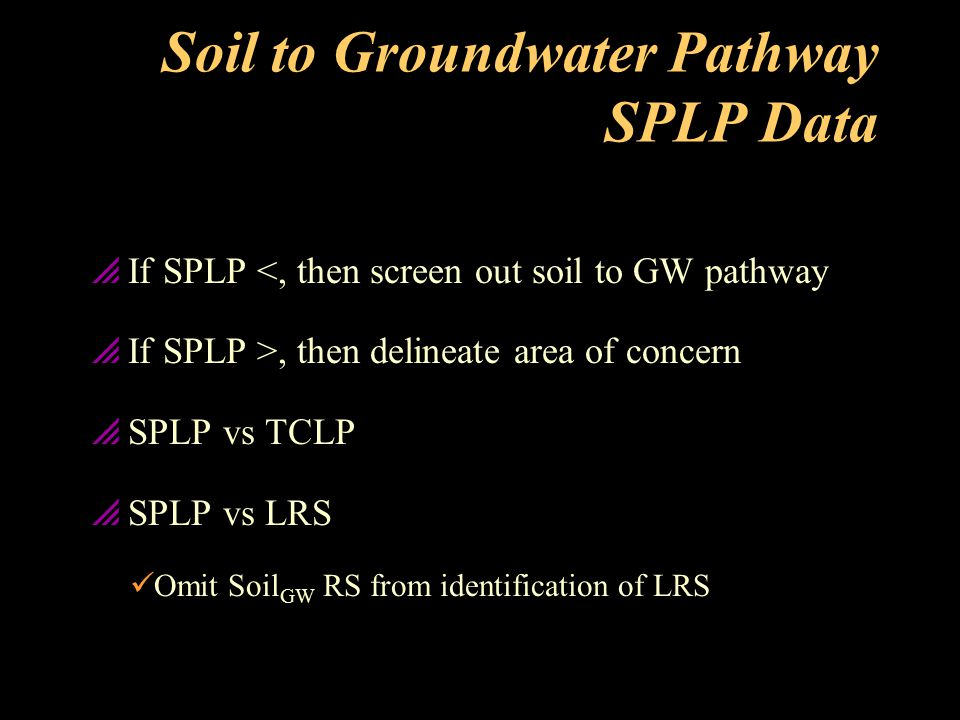 Soil to Groundwater Pathway SPLP Data