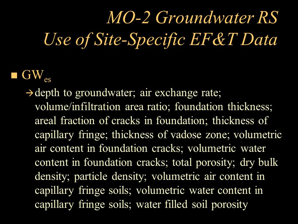 MO-2 Groundwater RS Use of Site-Specific EF&T Data