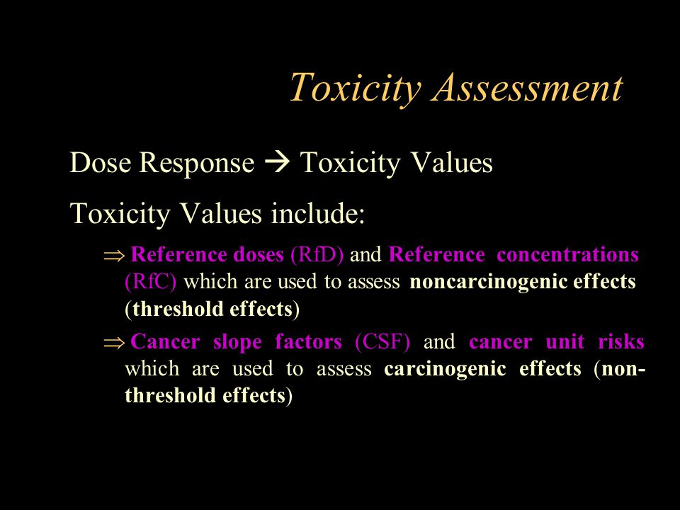 Toxicity Assessment Dose Response  Toxicity Values