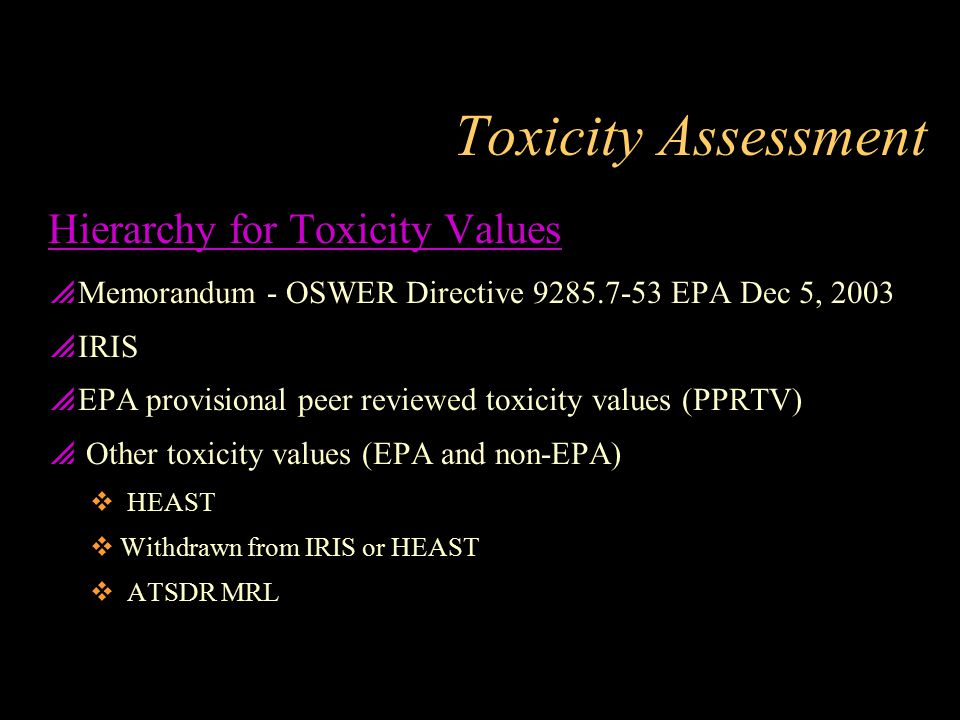 Toxicity Assessment Hierarchy for Toxicity Values