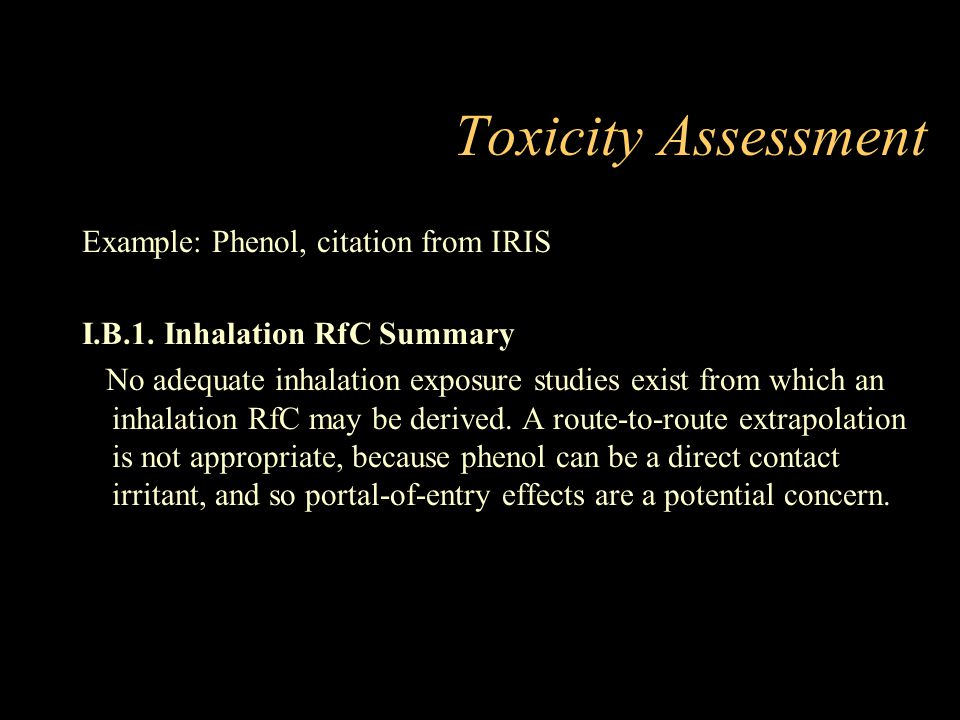 Toxicity Assessment Example: Phenol, citation from IRIS