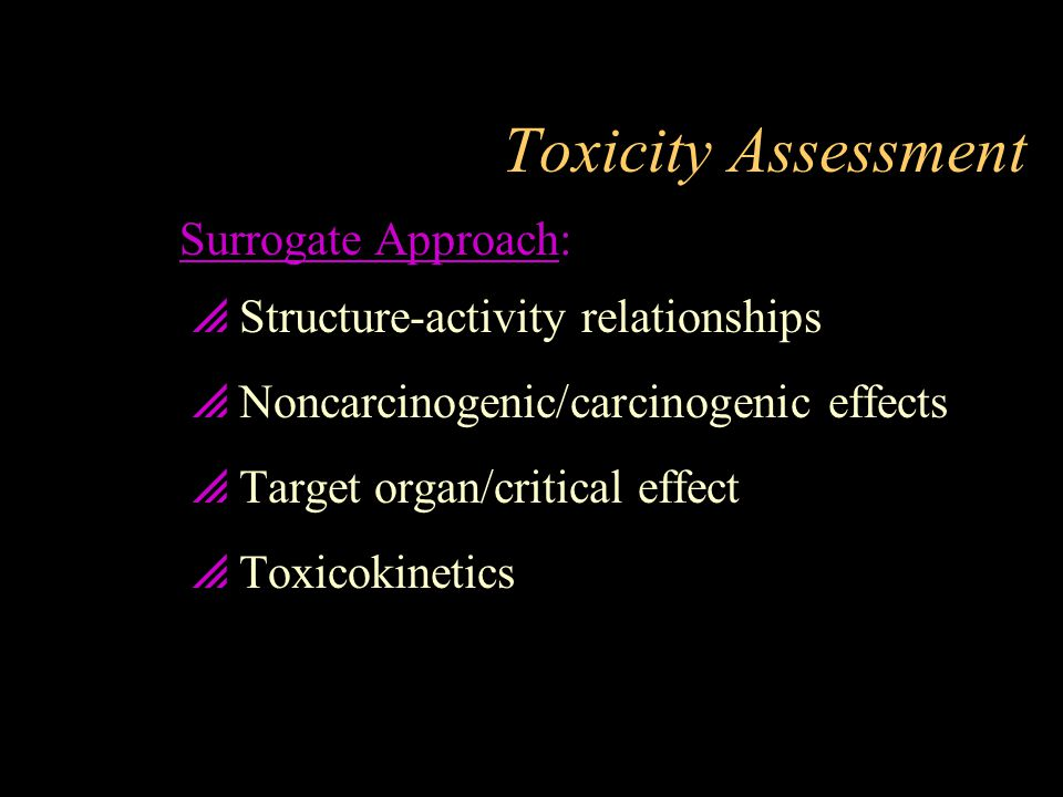 Toxicity Assessment Surrogate Approach: