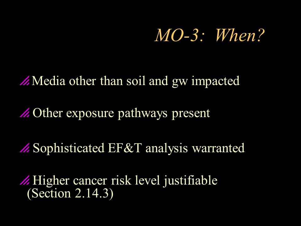 MO-3: When Media other than soil and gw impacted