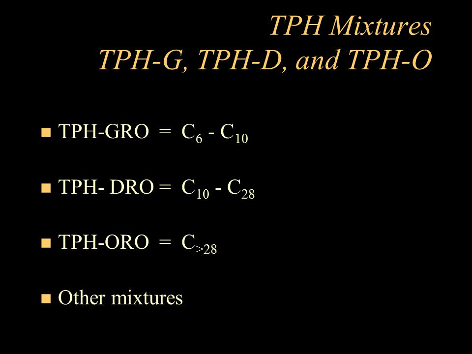 TPH Mixtures TPH-G, TPH-D, and TPH-O