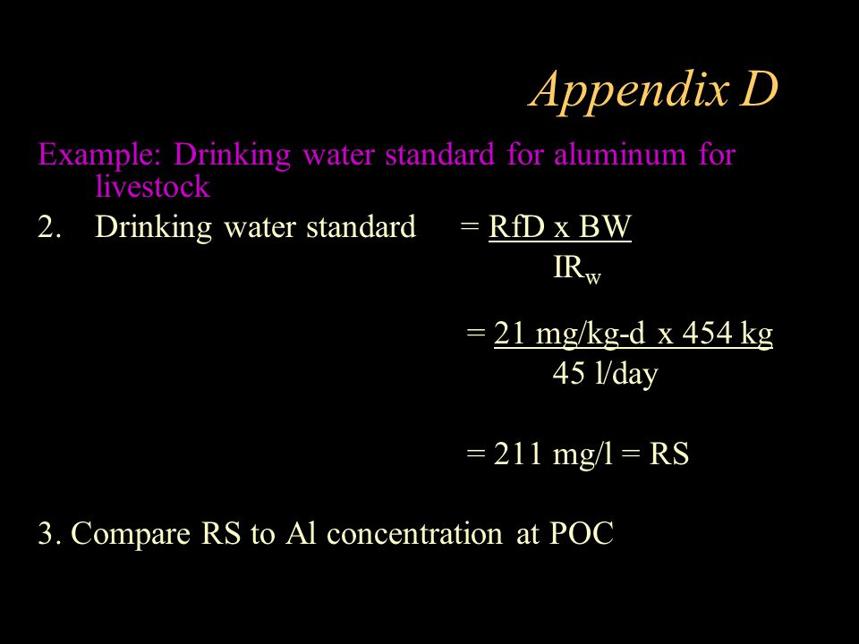 Appendix D Example: Drinking water standard for aluminum for livestock