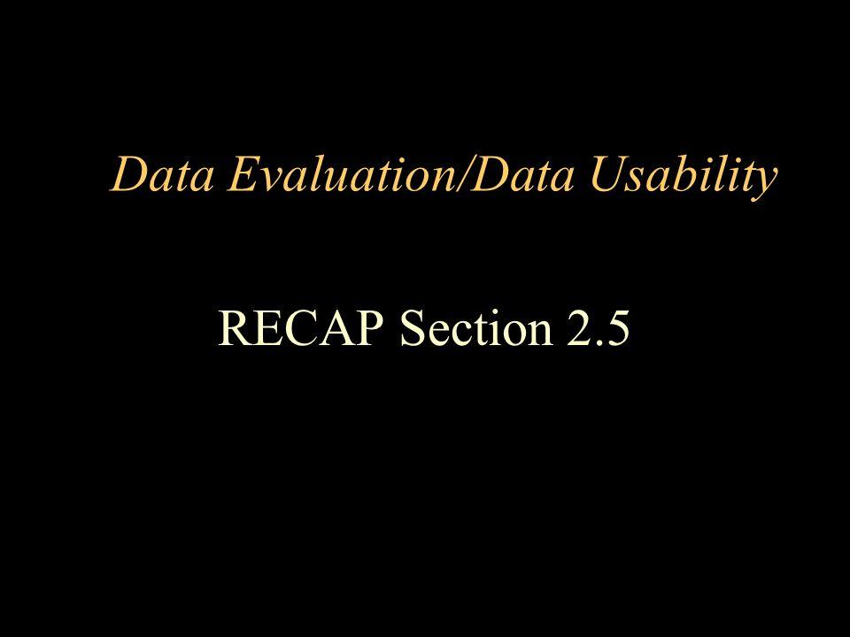 Data Evaluation/Data Usability