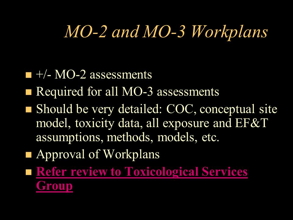 MO-2 and MO-3 Workplans +/- MO-2 assessments