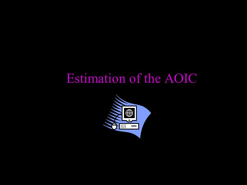 Estimation of the AOIC