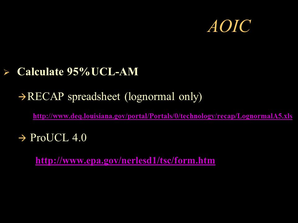 AOIC Calculate 95%UCL-AM RECAP spreadsheet (lognormal only) ProUCL 4.0