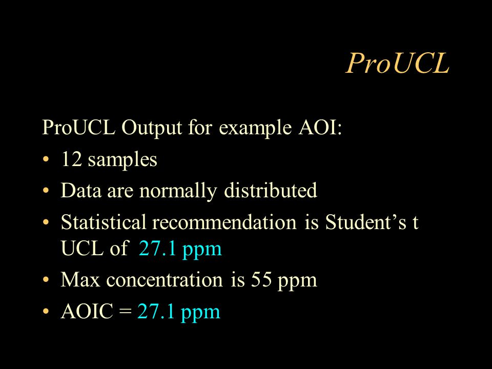 ProUCL ProUCL Output for example AOI: 12 samples