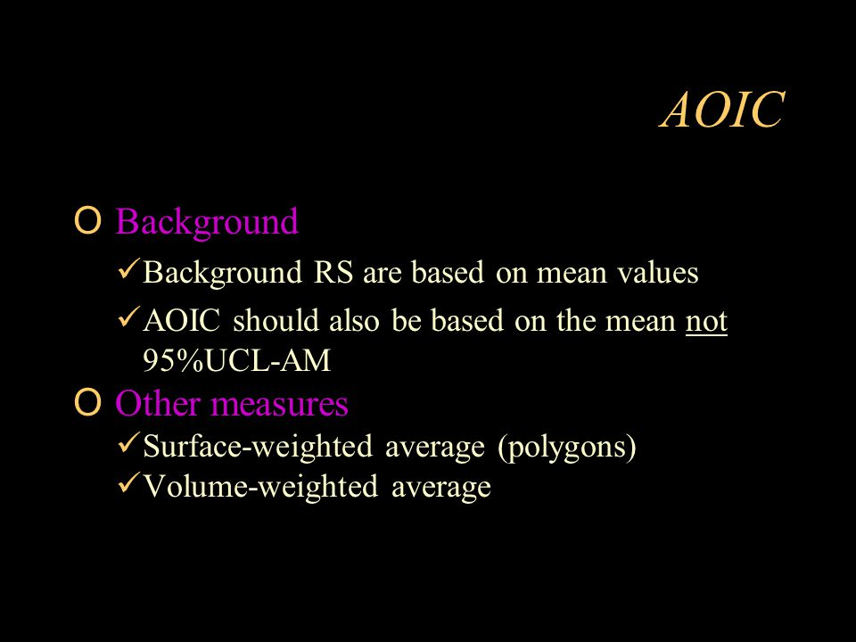 AOIC Background Other measures Background RS are based on mean values