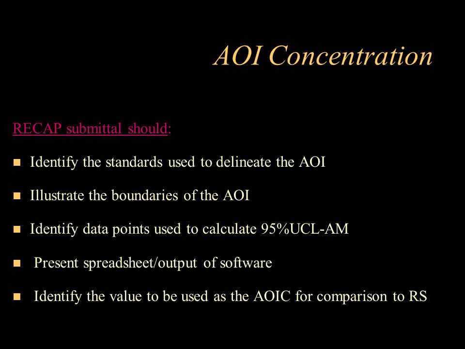AOI Concentration RECAP submittal should: