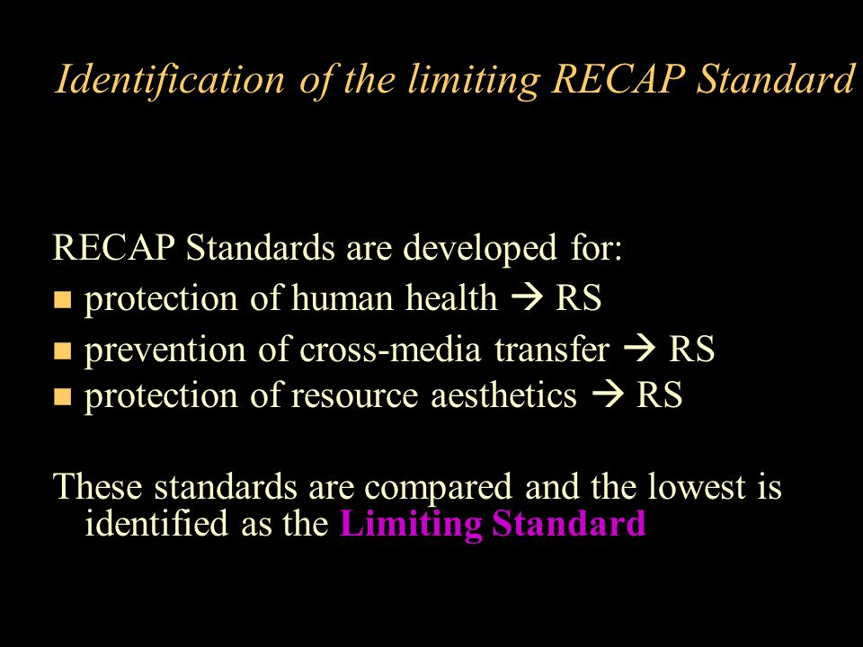 Identification of the limiting RECAP Standard