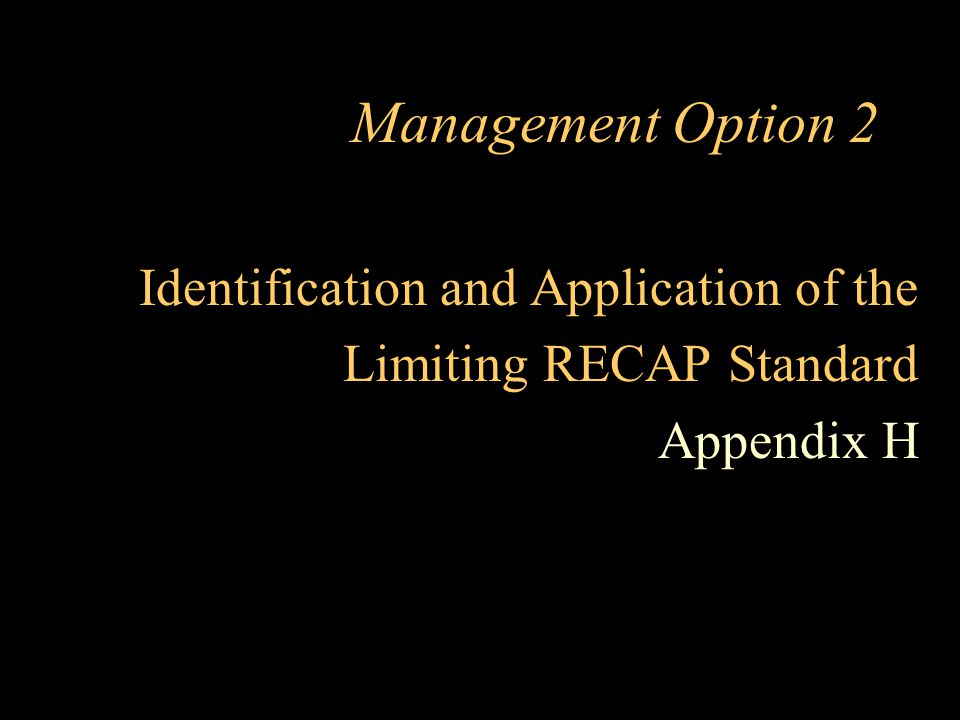 Management Option 2 Identification and Application of the