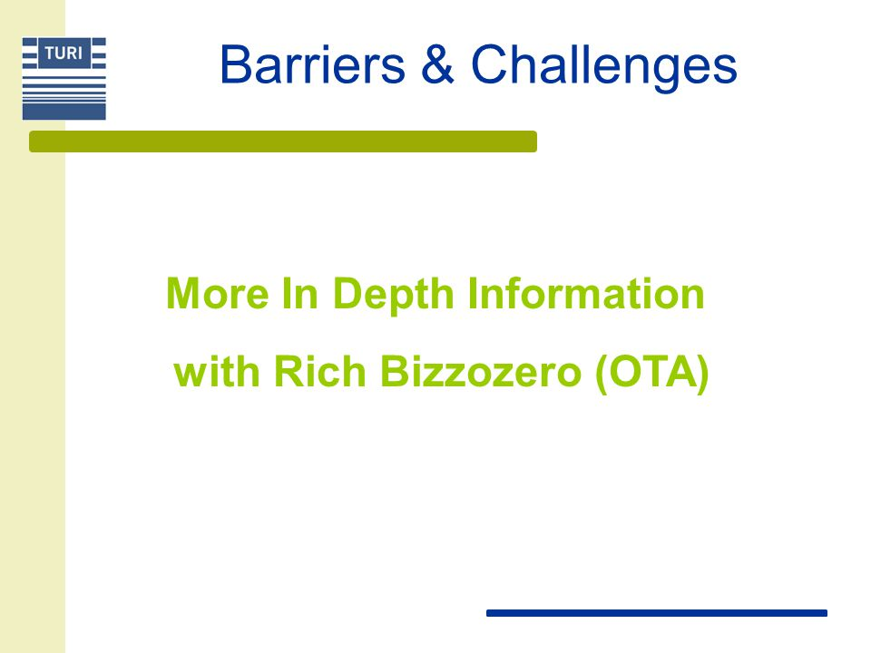 More In Depth Information with Rich Bizzozero (OTA)