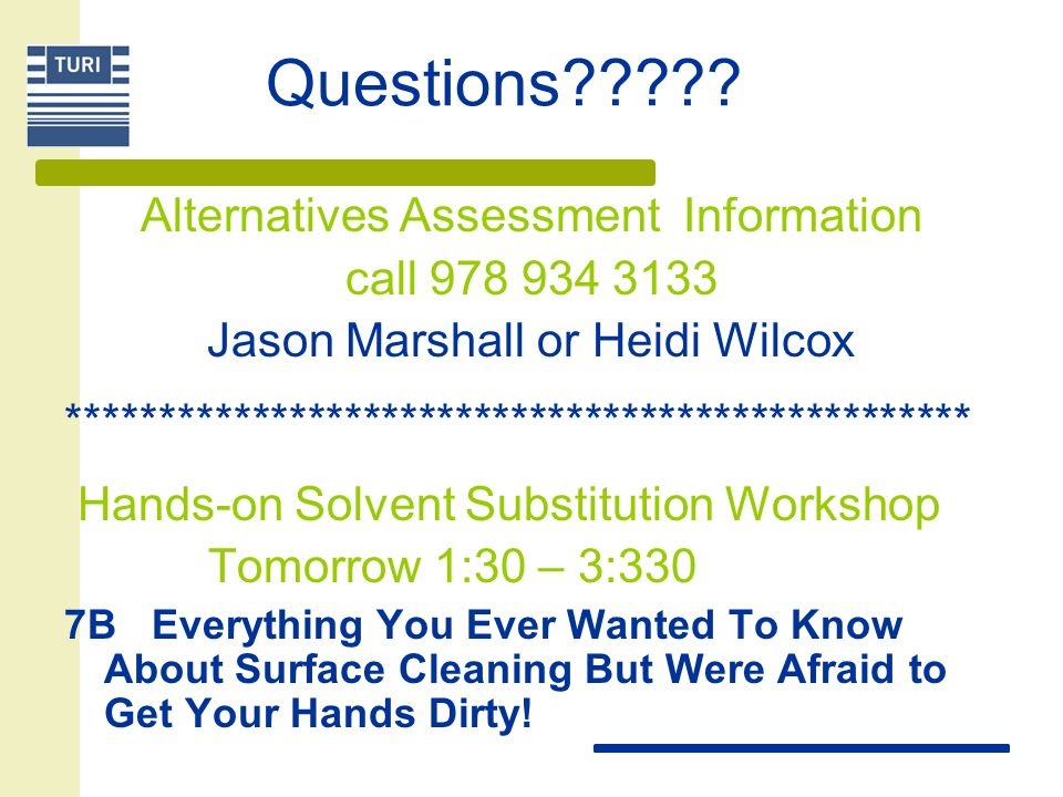 Questions Alternatives Assessment Information call 978 934 3133