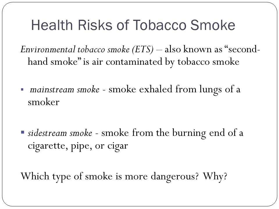 Health Risks of Tobacco Smoke