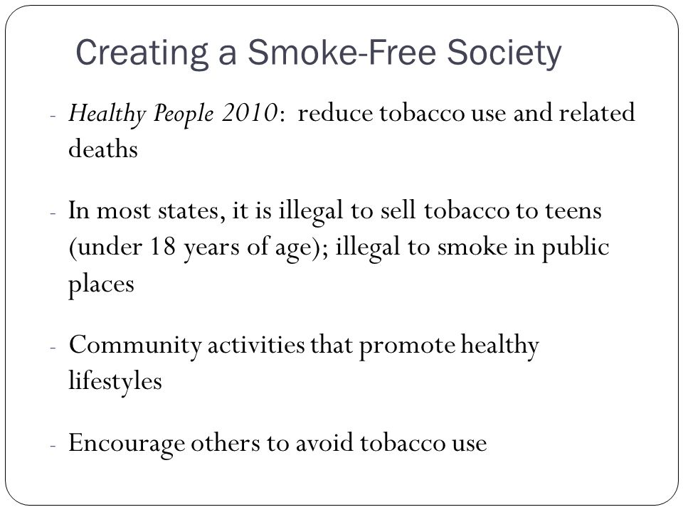 Creating a Smoke-Free Society