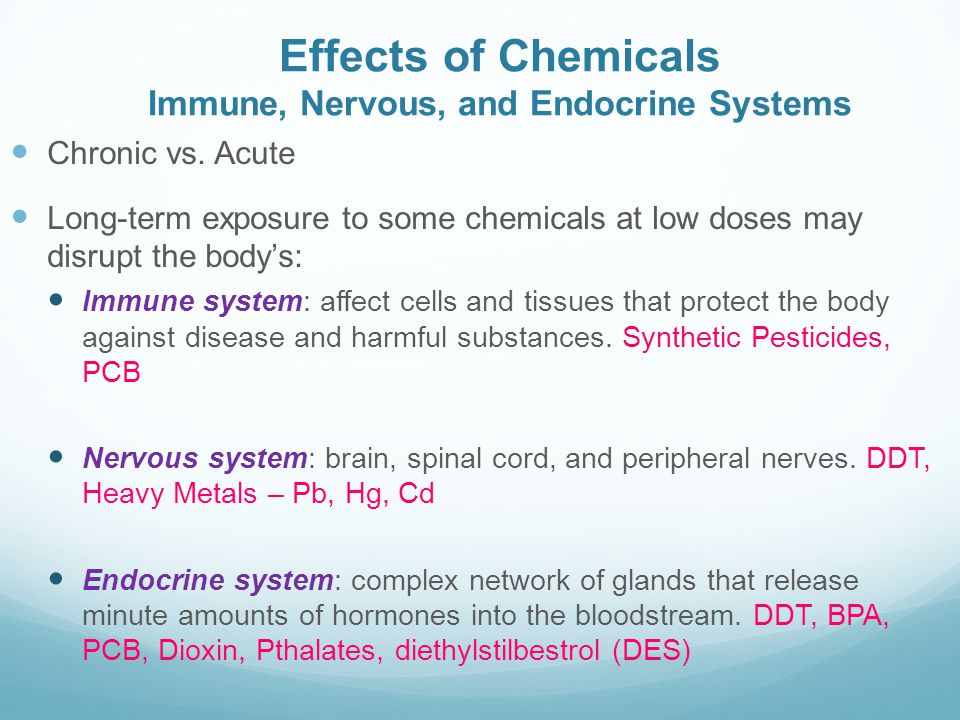 Effects of Chemicals Immune, Nervous, and Endocrine Systems