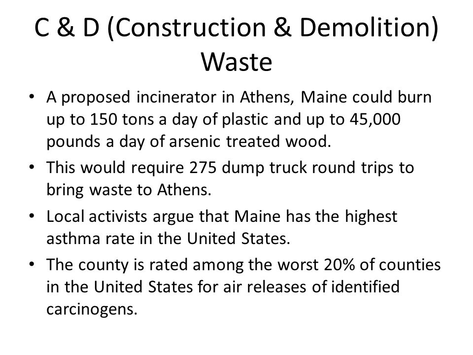 C & D (Construction & Demolition) Waste