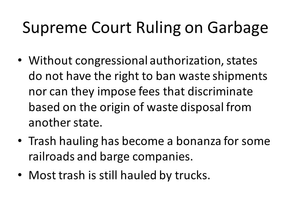 Supreme Court Ruling on Garbage