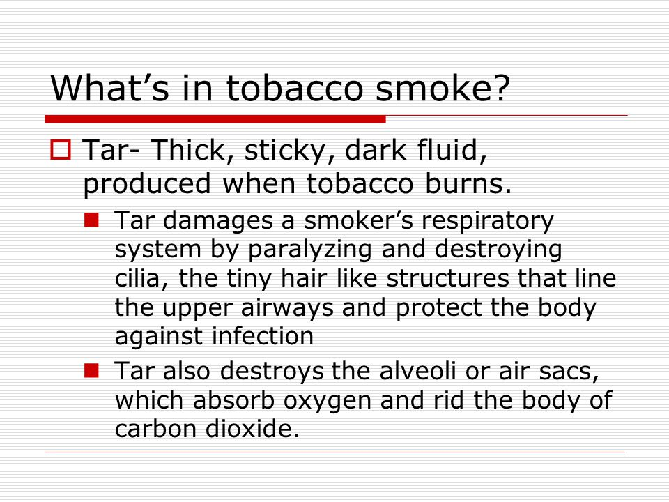 What's in tobacco smoke