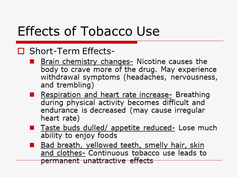 Effects of Tobacco Use Short-Term Effects-