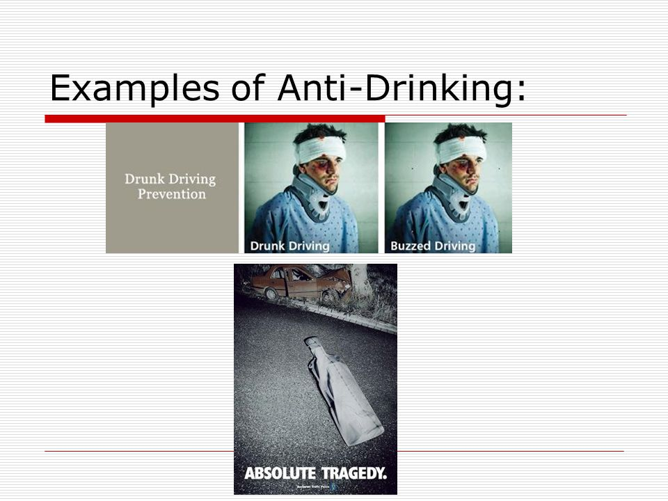 Examples of Anti-Drinking: