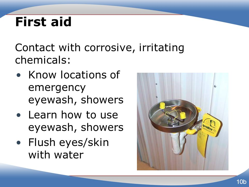 First aid Contact with corrosive, irritating chemicals: