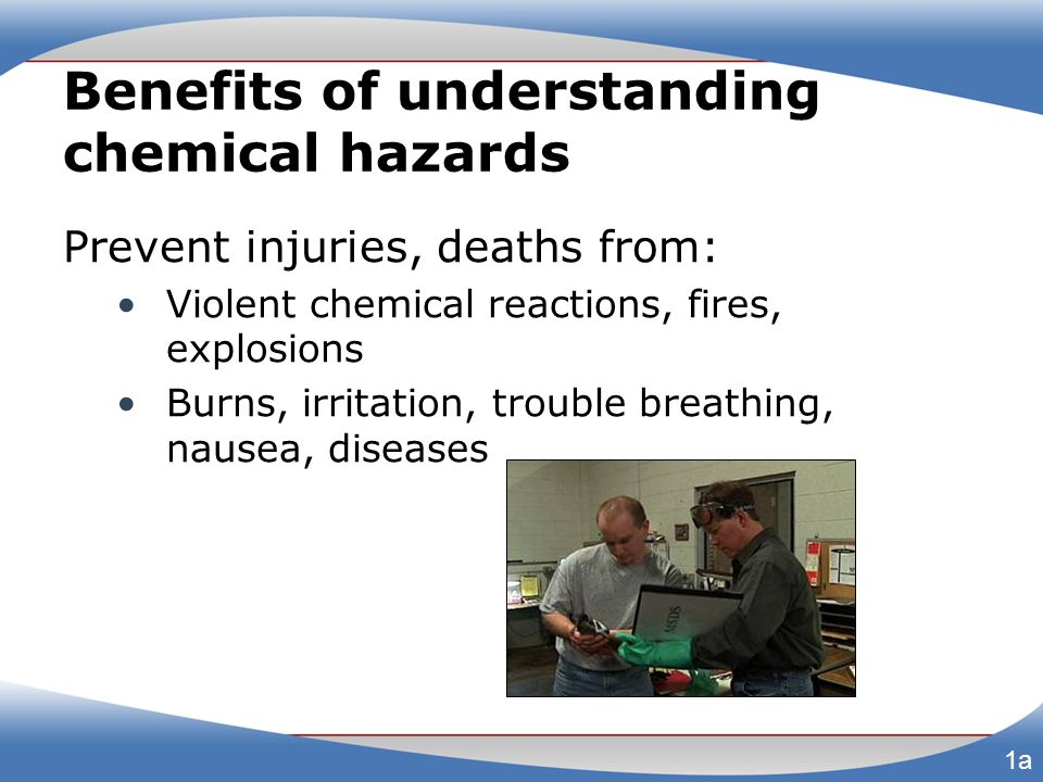 Benefits of understanding chemical hazards