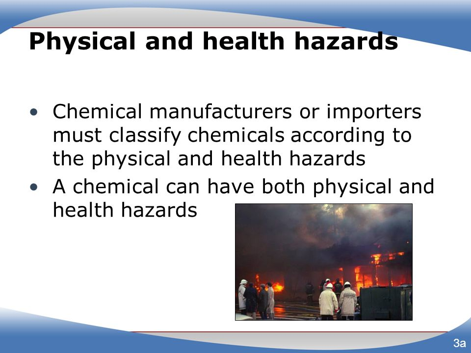 Physical and health hazards