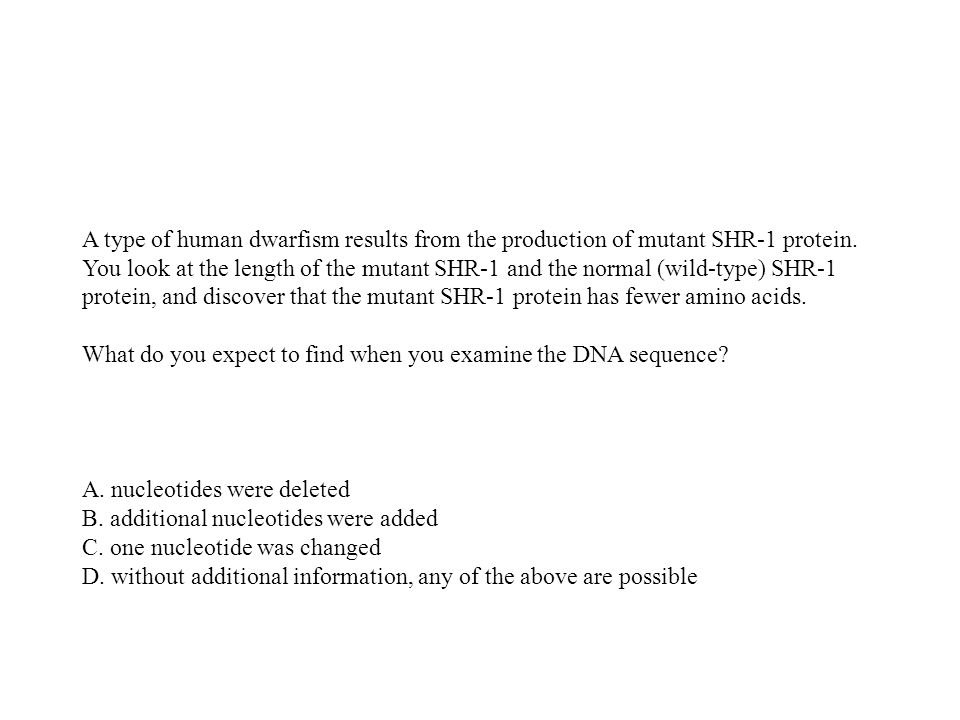 A. nucleotides were deleted B. additional nucleotides were added