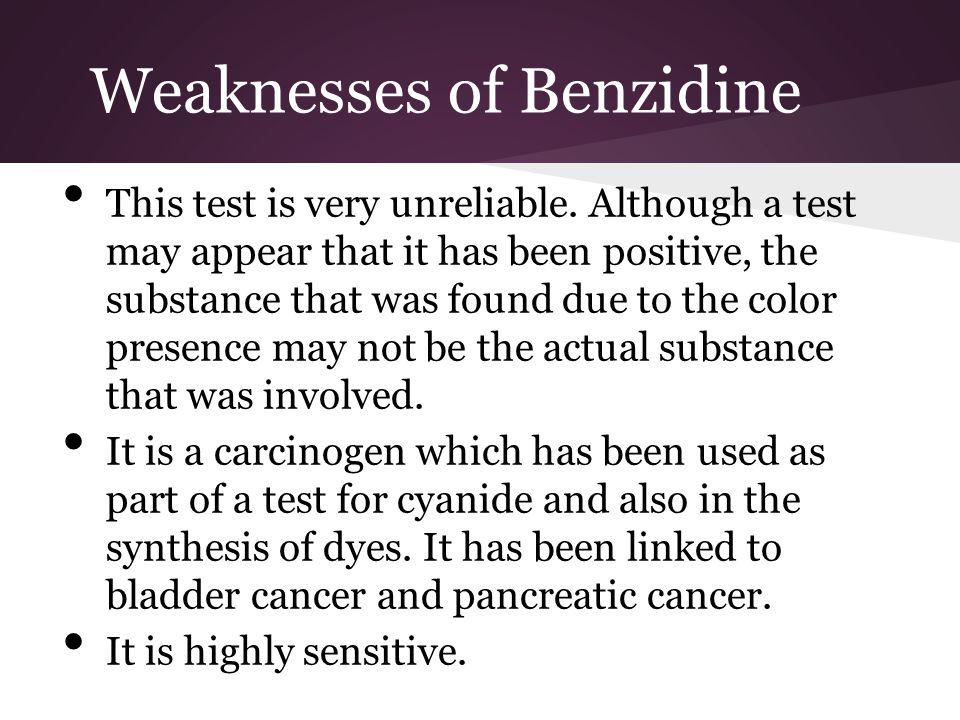 Weaknesses of Benzidine