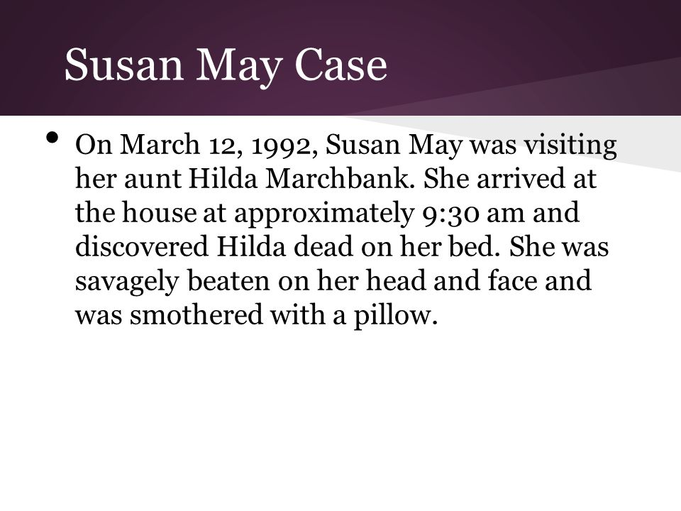 Susan May Case