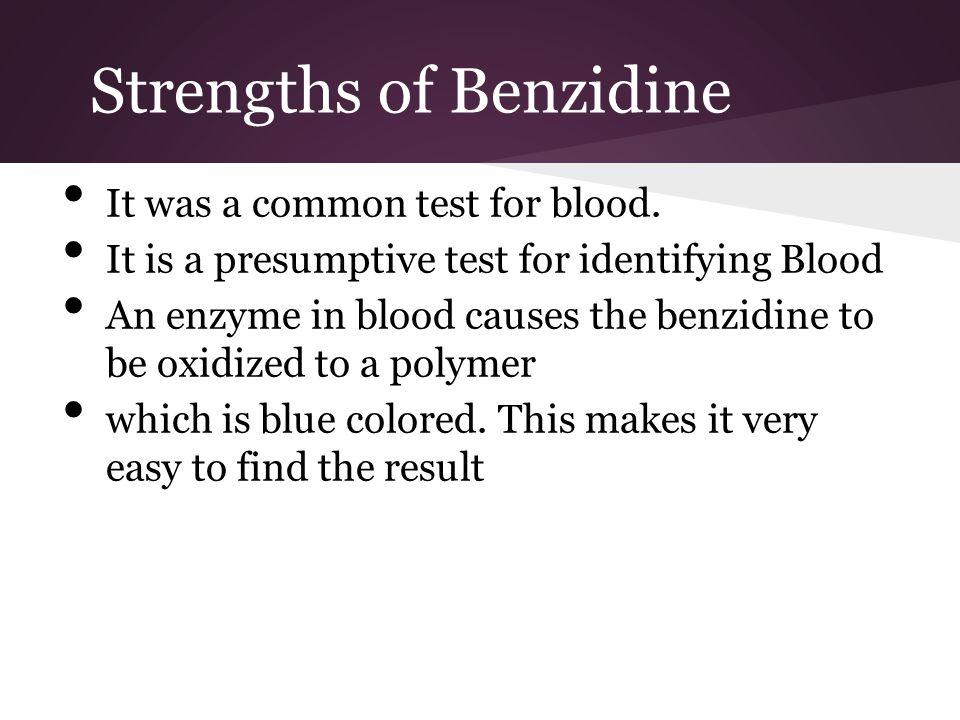 Strengths of Benzidine