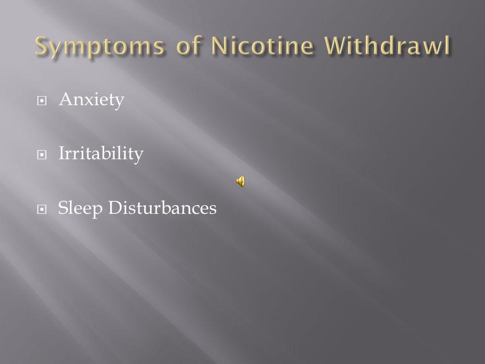 Symptoms of Nicotine Withdrawl