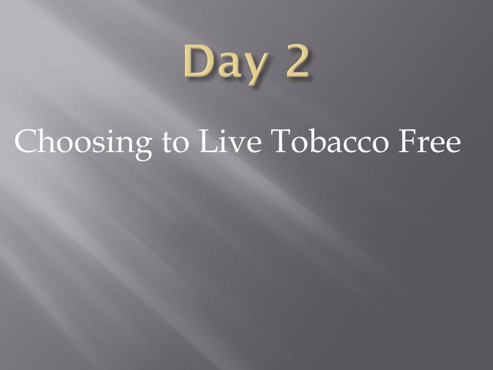 Choosing to Live Tobacco Free