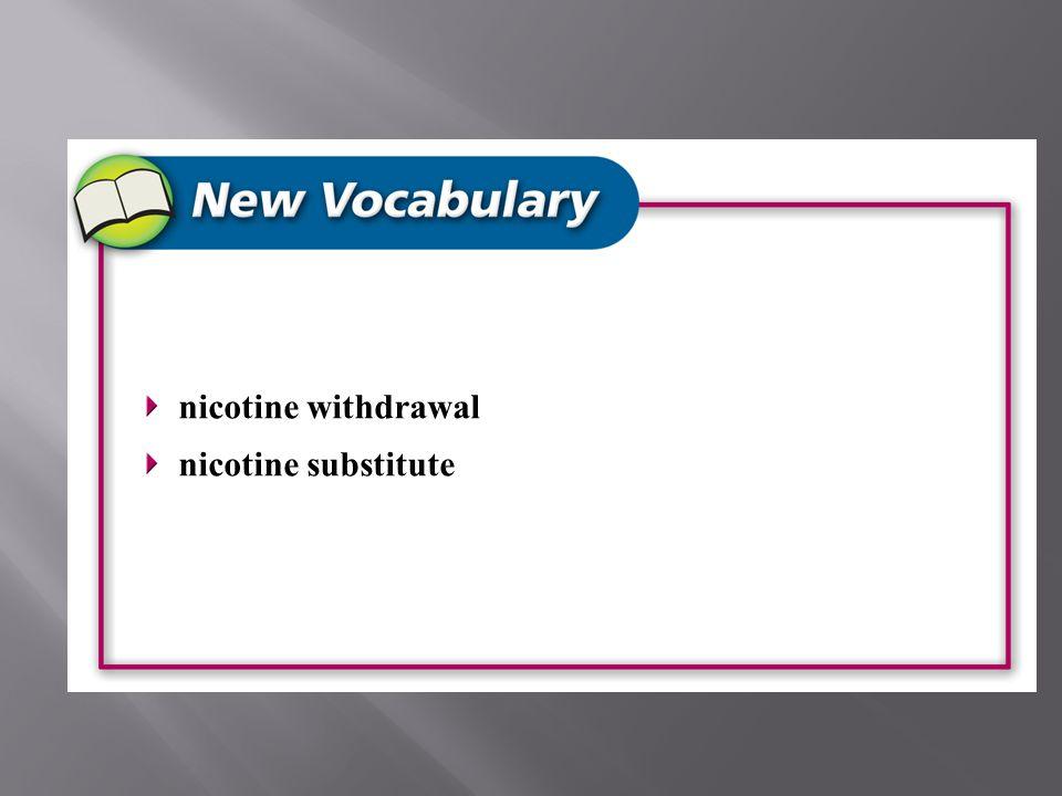nicotine withdrawal nicotine substitute