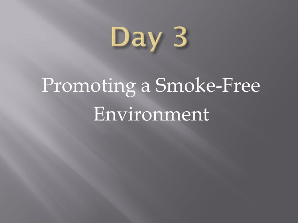 Promoting a Smoke-Free Environment