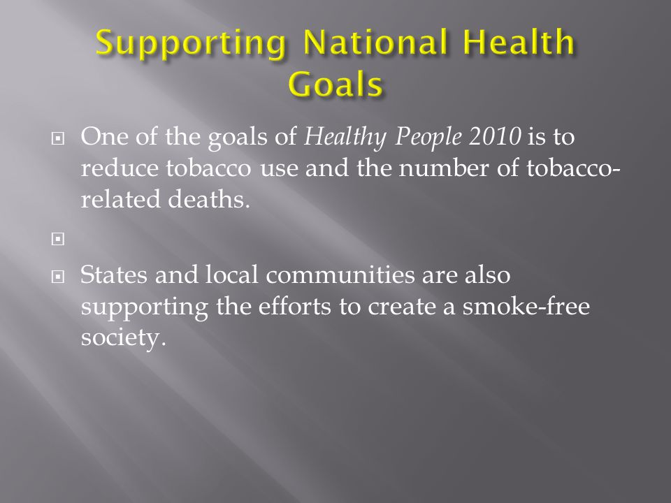 Supporting National Health Goals