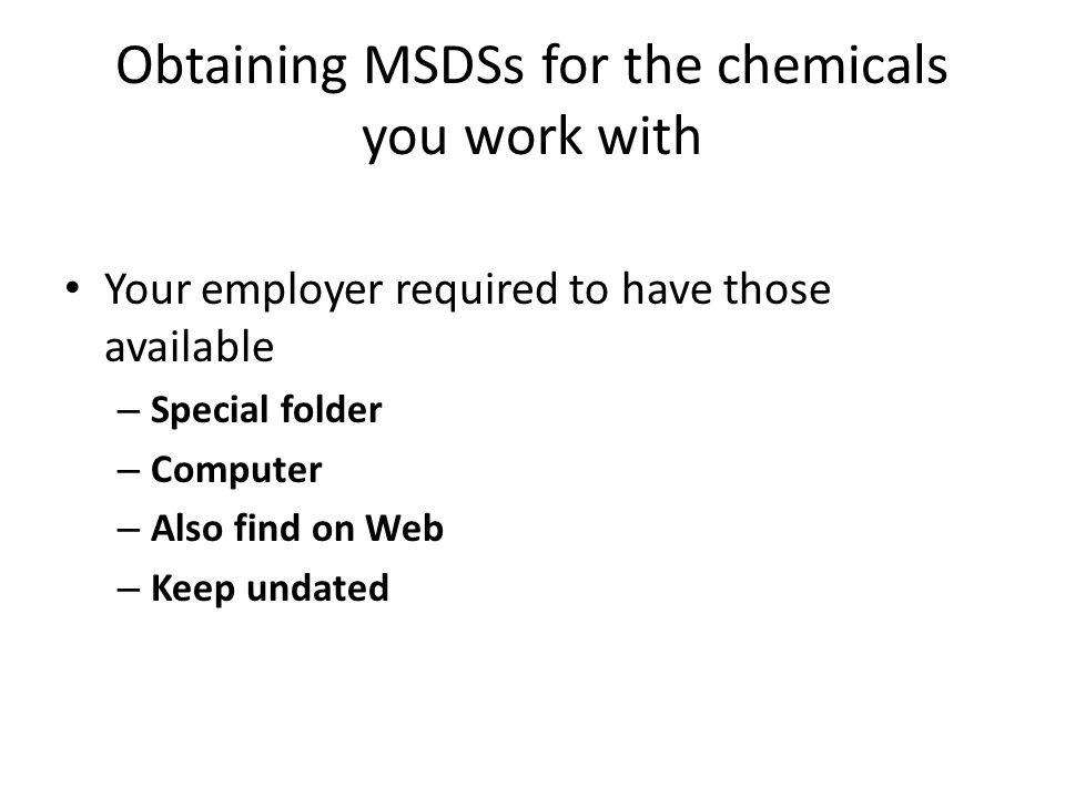 Obtaining MSDSs for the chemicals you work with