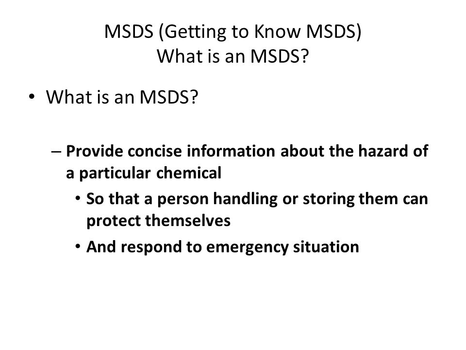 MSDS (Getting to Know MSDS) What is an MSDS
