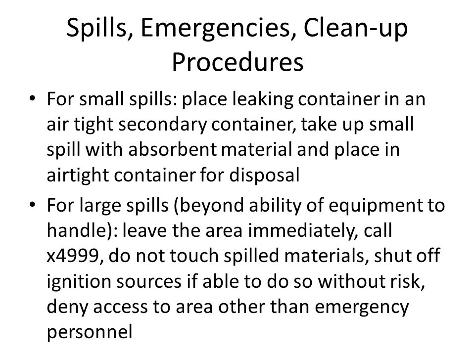 Spills, Emergencies, Clean-up Procedures