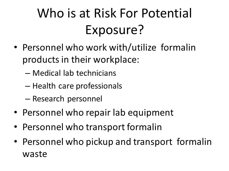 Who is at Risk For Potential Exposure
