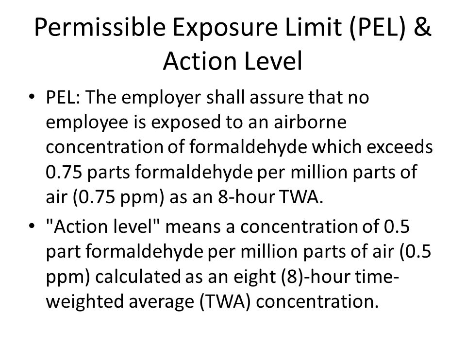 Permissible Exposure Limit (PEL) & Action Level